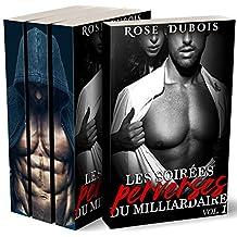 Les Soirées Perverses du Milliardaire (Intégrale): (Roman Adulte BDSM, HARD, Domination, Érotique, Interdit au Moins de 18 ans)