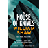 A House of Knives: Breen & Tozer 2 (Breen and Tozer)
