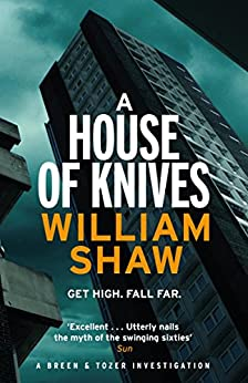 A House of Knives: Breen & Tozer 2 (Breen and Tozer) by [Shaw, William]