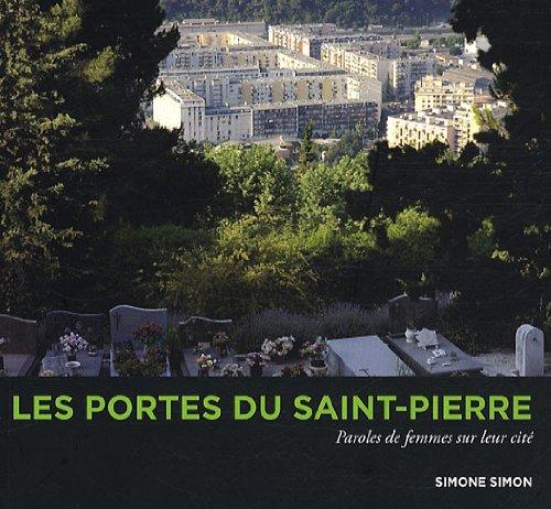 Portes du Saint Pierre (les) par Simon Simone