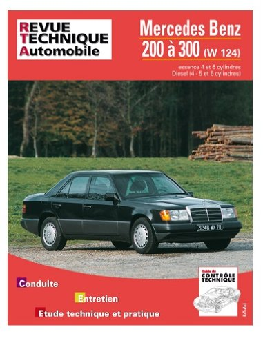 Revue Technique 727.1 – Mercedes Benz 200 à 300 (W 124)