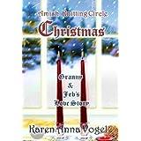 Amish Knitting Circle Christmas: Granny & Jeb's Love Story (English Edition)
