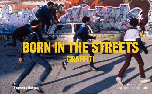 Born in the Streets: Graffiti