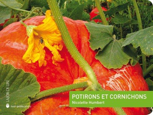 Potirons et cornichons par Nicolette Humbert