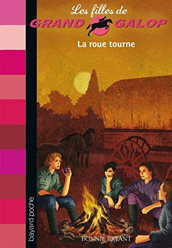 LA ROUE TOURNE par Bonnie Bryant, Anouk Journo-Durey