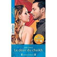 Le désir du cheikh: 1 livre acheté = des cadeaux à gagner