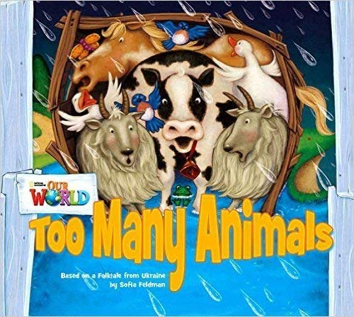 Our World Readers: Too Many Animals Big Book