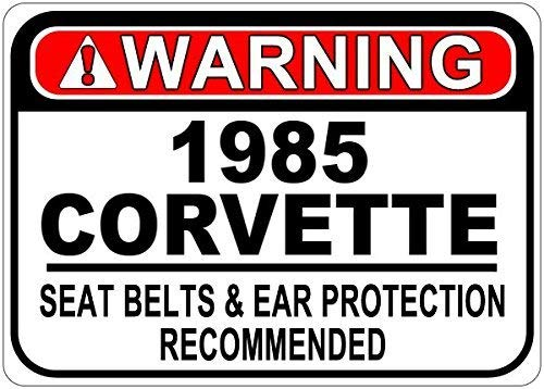 prz0vprz0v Metal Signs 1985 85 Chevy Corvette Seat Belt Warning Aluminum Street Sign 12 X 18 Inches - 85 Corvette