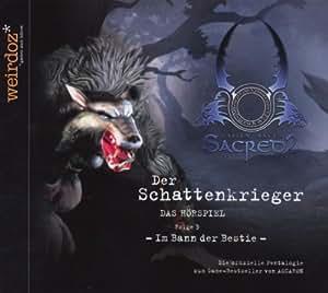 Sacred 2: Fallen Angel - Der Schattenkrieger Folge 3: Im Bann der Bestie