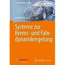 Systeme zur Brems- und Fahrdynamikregelung (Automobilelektronik lernen)