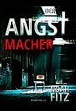 DER ANGSTMACHER (Johannes-Hornoff-Thriller 4) Bild