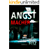DER ANGSTMACHER (Johannes-Hornoff-Thriller 4)