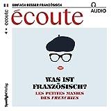 Écoute audio - Les petites manies des Frenchies. 9/2017: Französisch lernen Audio - Was ist französisch? bei Amazon kaufen