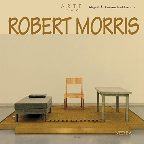 Robert Morris (Arte Hoy nº 23)