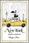 An illustrated guide to the fashionista's New York – from one of the world's most sought-after fashion illustratorsLet one of the world's most successful fashion illustrators guide you through one of the world's greatest fashion cities. From Chanel t...