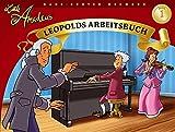 Little Amadeus - Leopolds Arbeitsbuch: Lehrmaterial für Klavier