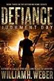 Defiance: Judgment Day (The Defending Home Series Book 3)