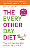 The Every Other Day Diet (English Edition)