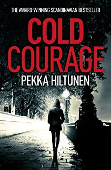 Cold Courage (Studio Series Book 1) by [Hiltunen, Pekka]