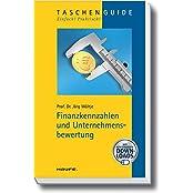 Haufe TaschenGuide: Finanzkennzahlen und Unternehmensbewertung
