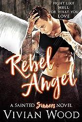 Rebel Angel: A Sainted Sinners Novel (English Edition)
