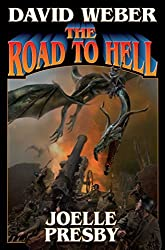The Road to Hell (Multiverse Series) by David Weber (2016-03-01)