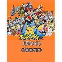 Pokemon libro da colorare: 60 Desing , Ottimo libro da colorare per bambini dai 2 ai 14 anni, e ragazzi, perfetto regalo…