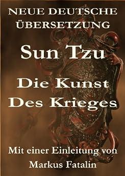 Sun Tzu - Die Kunst des Krieges von [Sun Tzu]