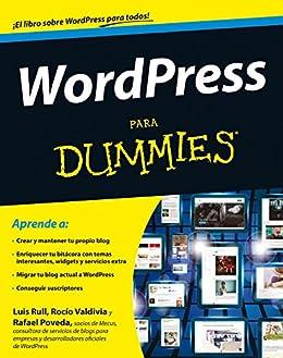 WordPress para Dummies de [Rull, Luis, Rafael Poveda, Rocío Valdivia]