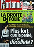 MARIANNE [No 655] du 07/11/2009 - LA DROITE EN FOLIE - PLUS FORT QUE LA PARITE - LE DECOLLETE - YANN BARTHES - LE DECONNEUR SAN DECODEUR