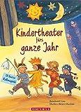 Kindertheater fürs ganze Jahr: 13 kurze Rollenspiele