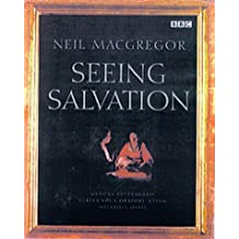 Seeing Salvation by Neil MacGregor (2000-03-23)