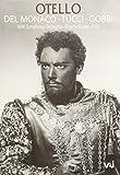 Otello (Verdi)  Del Monaco, Tucci, Gobbi Live 1959