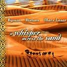 A Whisper Across the Sand