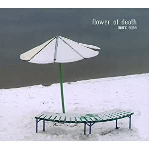 FLOWER OF DEATH