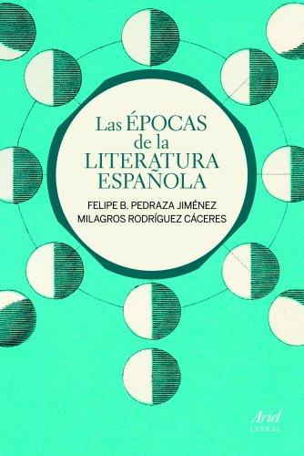 Las épocas de la literatura española (Ariel Letras)