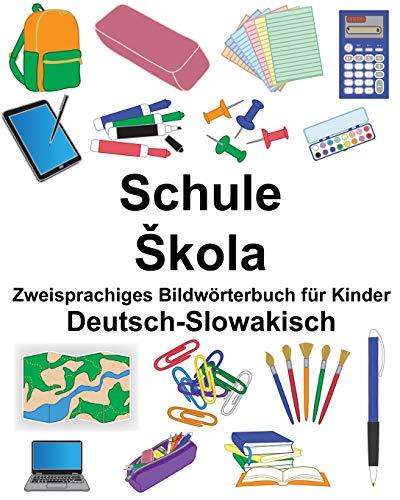Deutsch-Slowakisch Schule/Škola Zweisprachiges Bildwörterbuch für Kinder (FreeBilingualBooks.com)