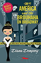 Ms America and the Brouhaha on Broadway (Beauty Queen Mysteries Book 5)