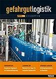 Gefahrgut-Logistik 2018: Transport und Lagerung gefährlicher Güter