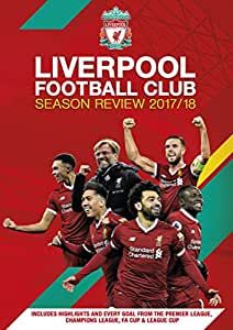 Liverpool Fc End Of Season Review 2017/2018 [Edizione: Regno Unito]
