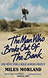 The Man Who Broke Out/Bank