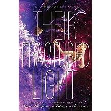 Their Fractured Light (Starbound)