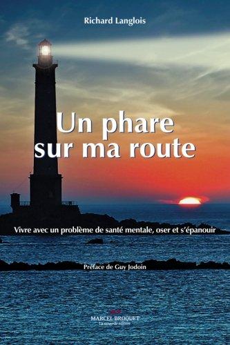 Un phare sur route par Richard Langlois
