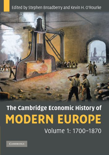The Cambridge Economic History of Modern Europe, Volume 1: 1700-1870