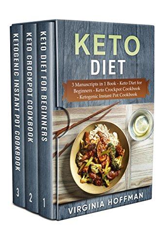 Keto Diet: 3 Manuscripts in 1 Book - Keto Diet for
