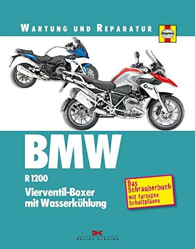 Auto-reparatur Wartung Und (BMW R 1200. Wartung und Reparatur: Vierventil-Boxer mit Wasserkühlung)