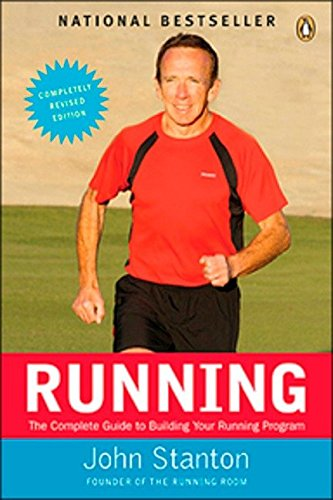 Running: The Complete Guide to Building Your Running Program por John Stanton