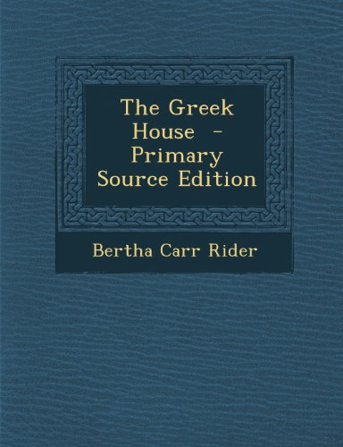 The Greek House
