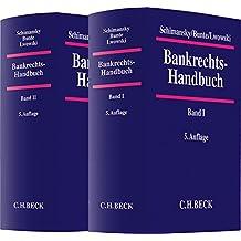 Bankrechts-Handbuch  Gesamtwerk: In 2 Bänden