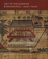 Art of the Korean Renaissance, 1400-1600 (Metropolitan Museum of Art)